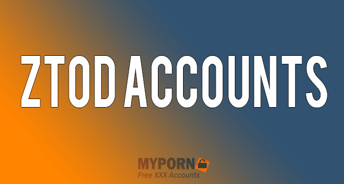 Free Ztod Accounts & Passwords